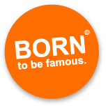Born to be famous